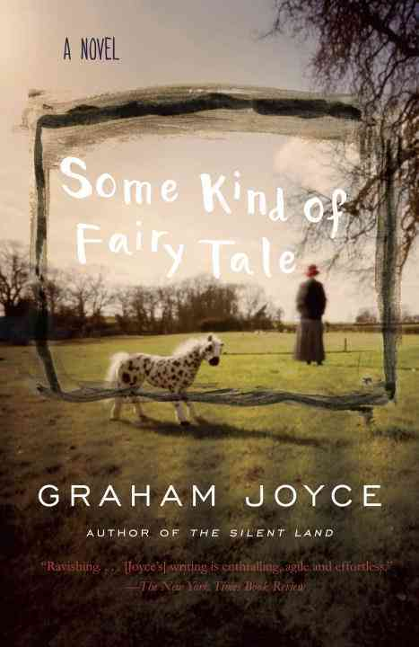 Some Kind of Fairy Tale By Joyce, Graham