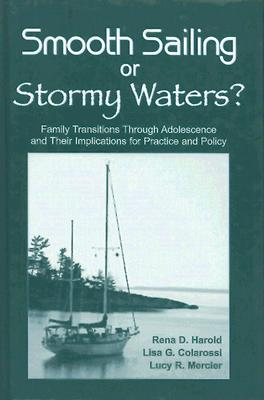 Smooth Sailing or Stormy Waters? By Harold, Rena D./ Colarossi, Lisa G./ Mercier, Lucy R.